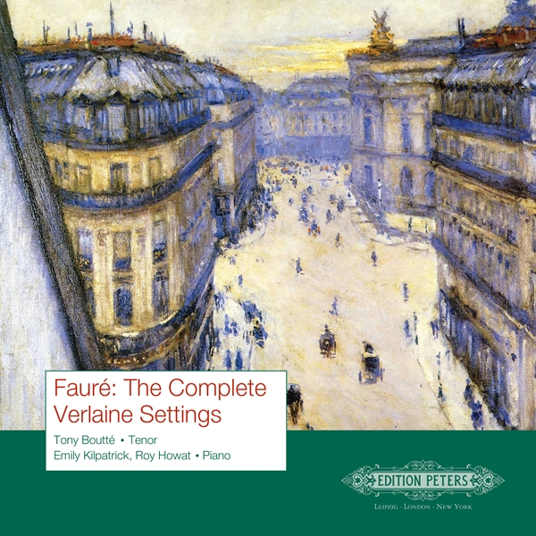 Fauré: The Complete Verlaine Settings