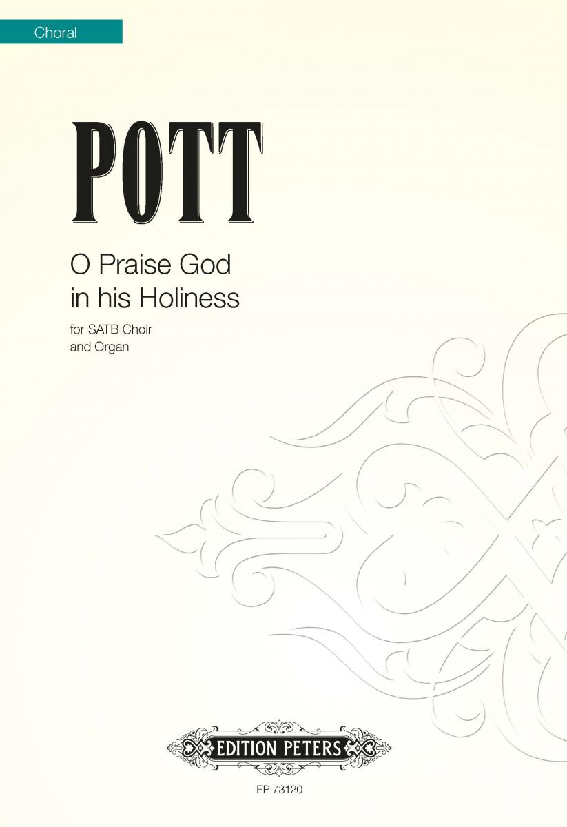 O Praise God in his Holiness (Psalm CL)
