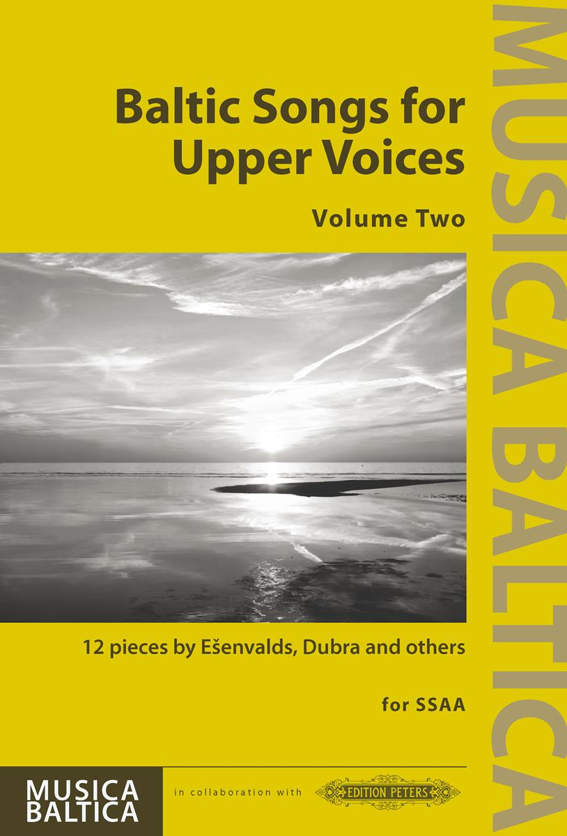 Baltic Songs for Upper Voices Volume 2