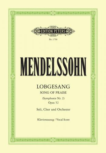 Lobgesang (Song of Praise) (Symphony No. 2) Op. 52