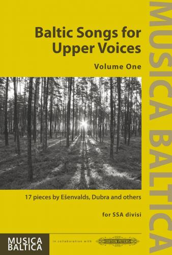 Baltic Songs for Upper Voices Volume 1