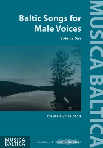 Baltic Songs for Male Voices Vol. 1