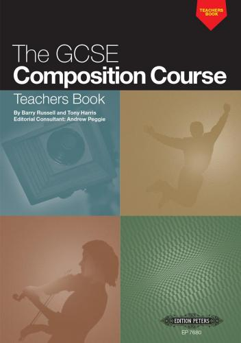 The GCSE Composition Course: Teachers Book