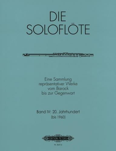 The Solo Flute Vol. 4 (1900 to 1960)
